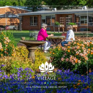 2018 Presbyterian Village Annual Report